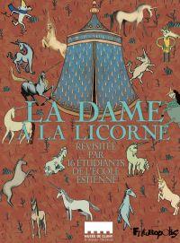 La dame à la licorne | Ecole Estienne. Éditeur scientifique