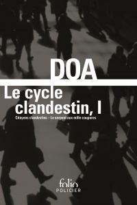 Le cycle clandestin (Tome 1...