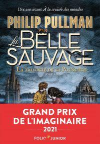 La trilogie de la Poussière (Tome 1) - La Belle Sauvage | Pullman, Philip. Auteur