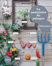 Le semainier du Potager - D...
