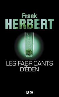 Les fabricants d'Eden | Herbert, Frank