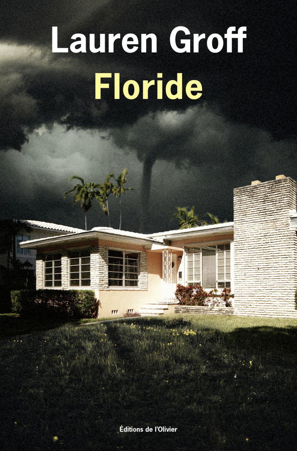 Floride | Groff, Lauren