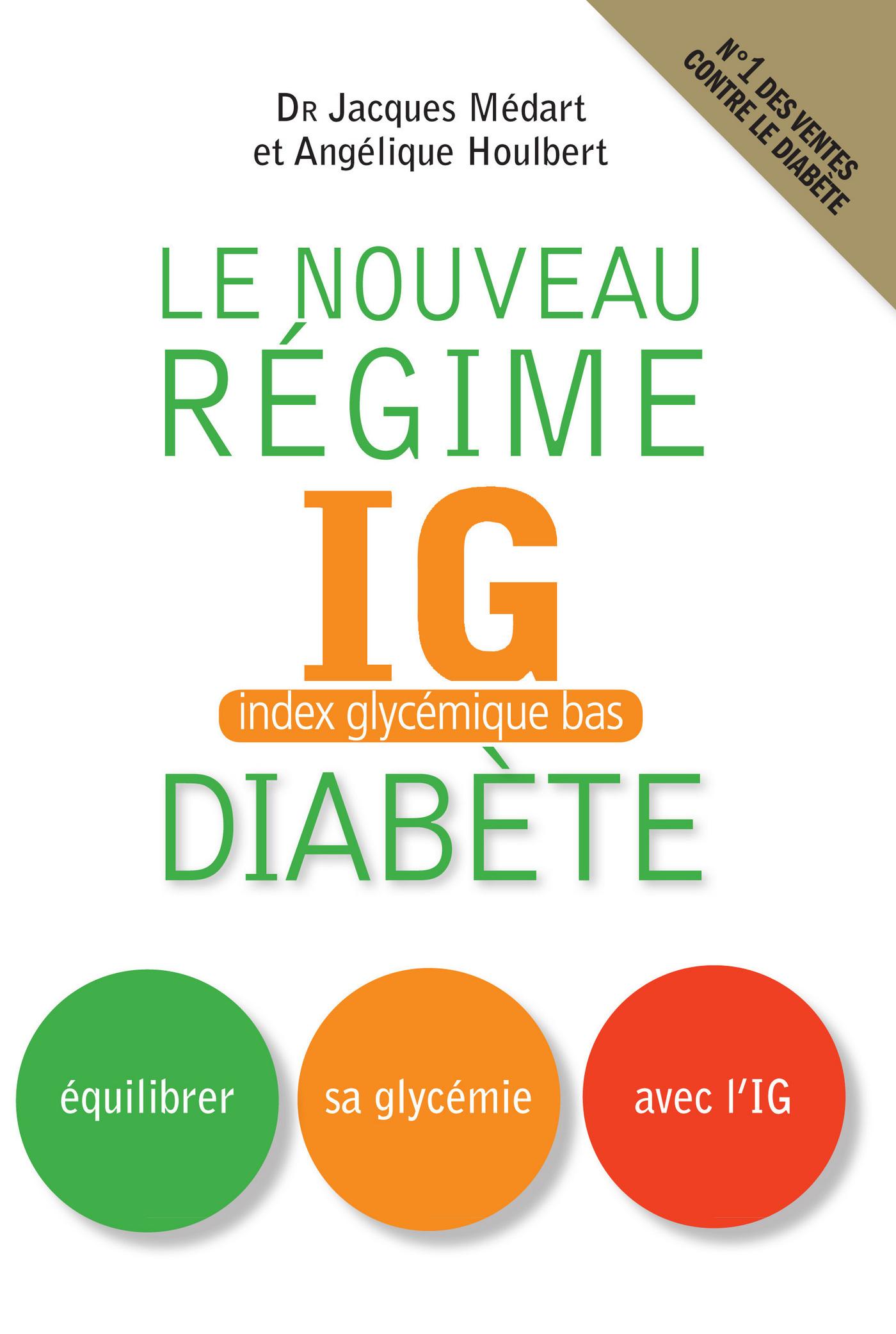Le Nouveau régime IG (index glycémique bas) diabète