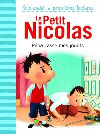 Le Petit Nicolas. Volume 19, Papa casse mes jouets !