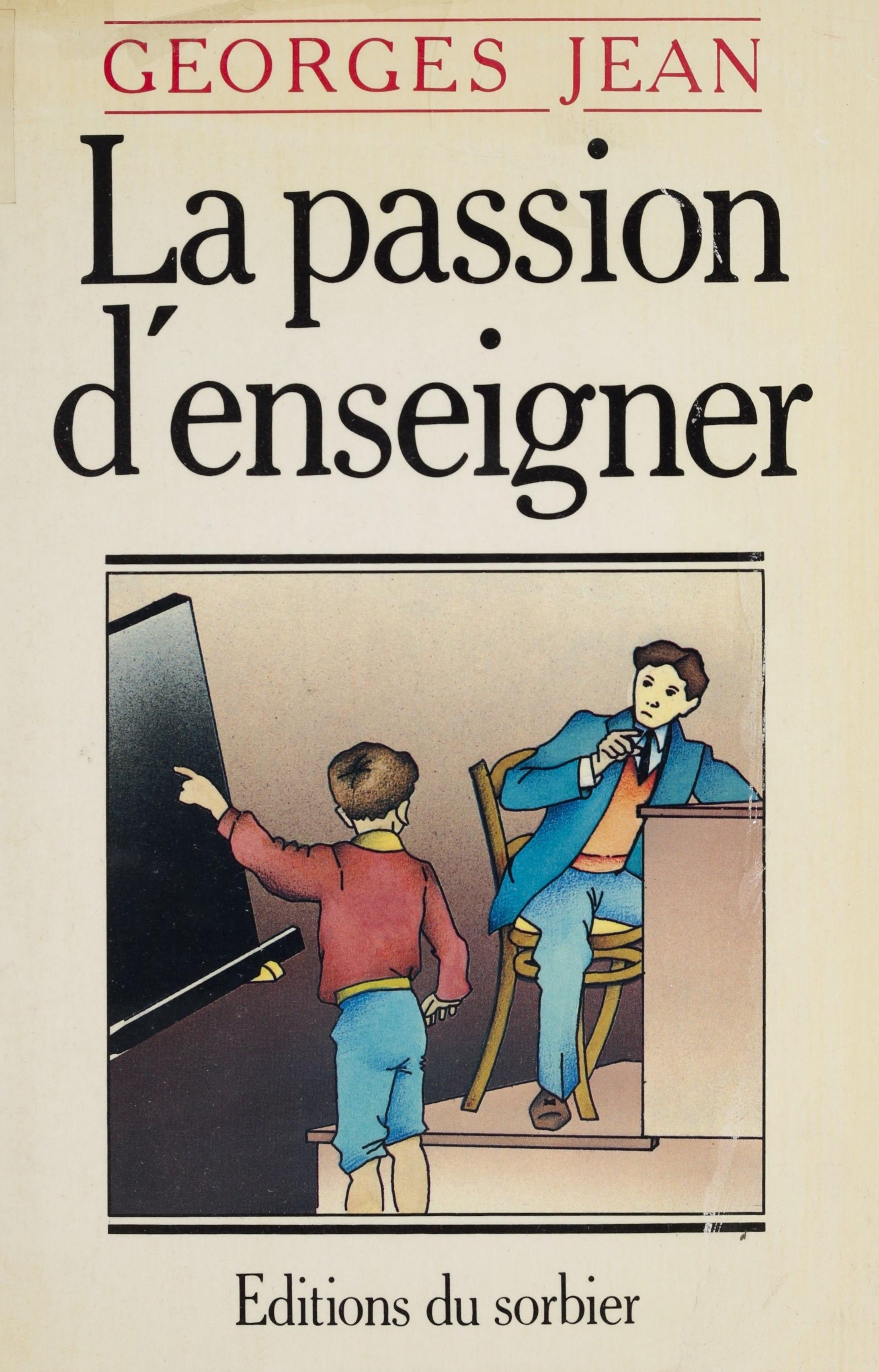 La Passion d'enseigner