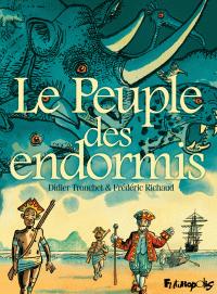 Le Peuple des endormis | Richaud, Frédéric (1966-....). Auteur