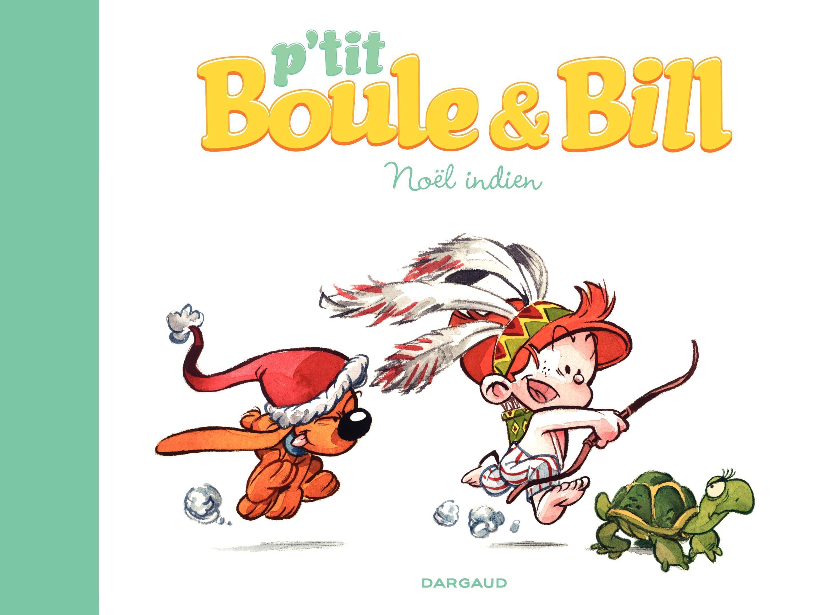 P'tit Boule & Bill - Noël indien | Gillot, Laurence