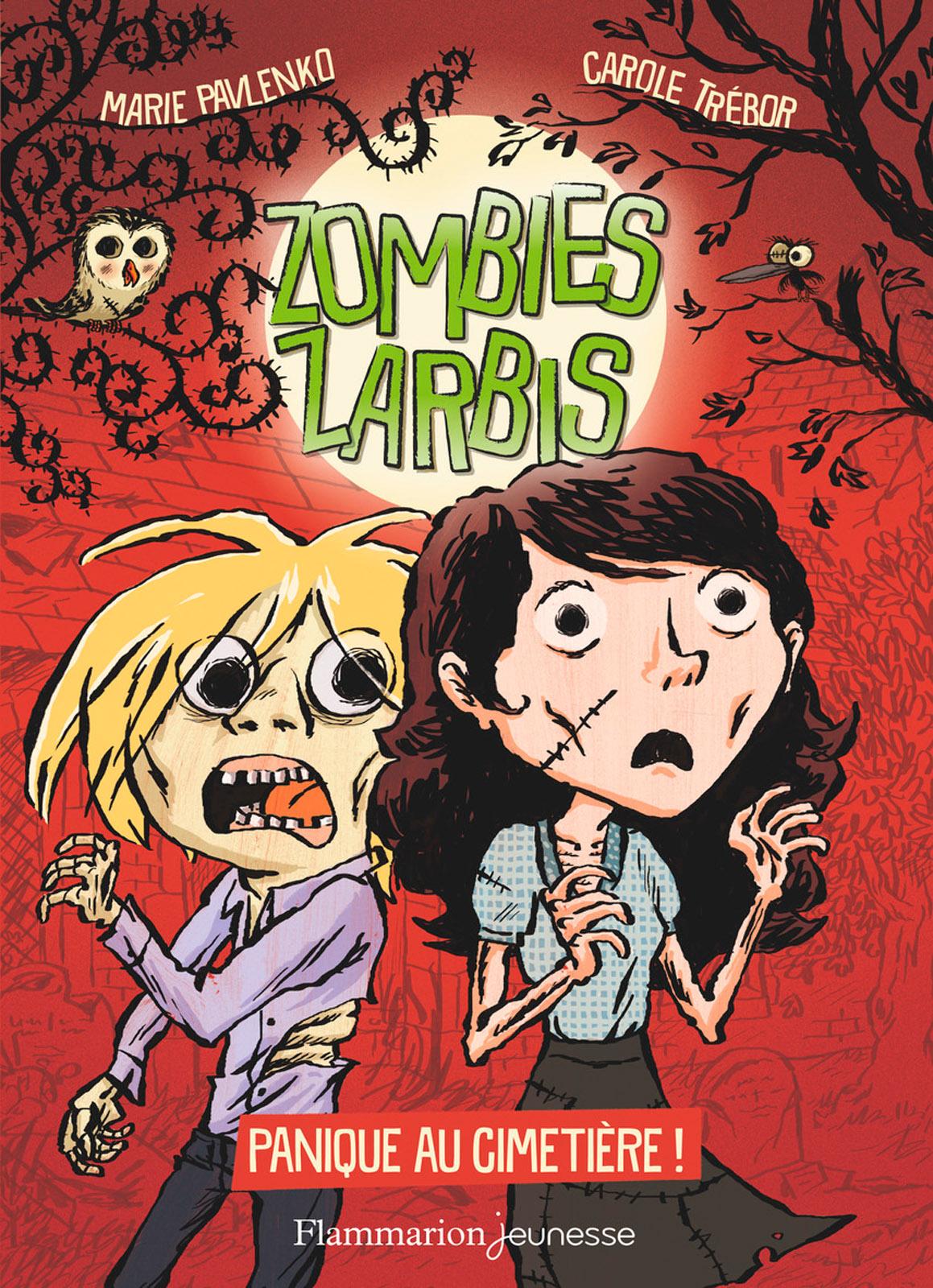 Zombies zarbis (Tome 1) - Panique au cimetière ! | Pavlenko, Marie
