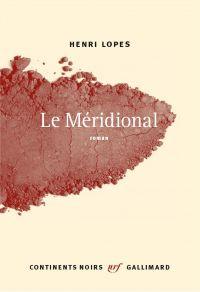 Le Méridional | Lopes, Henri. Auteur