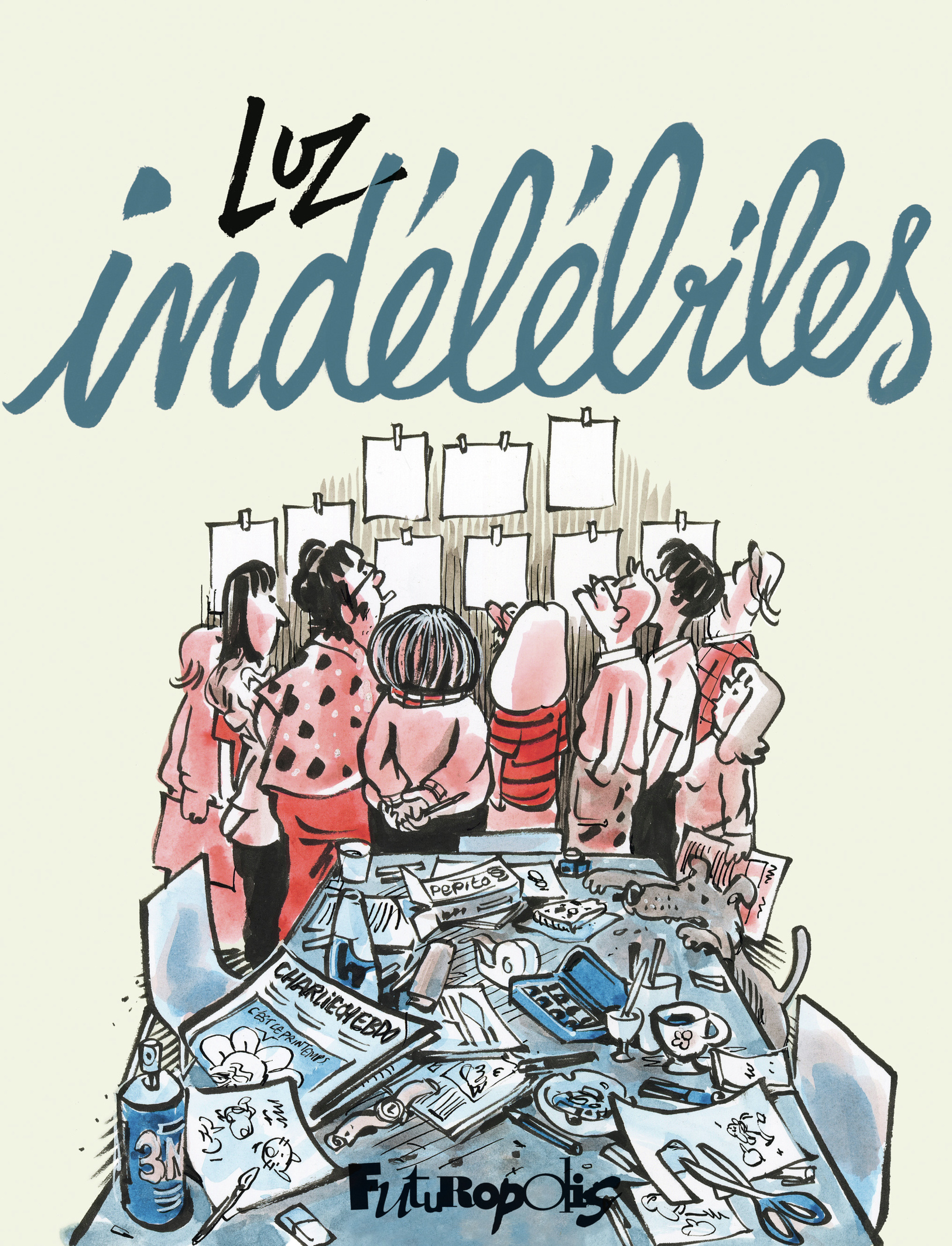 Indélébiles | Luz,
