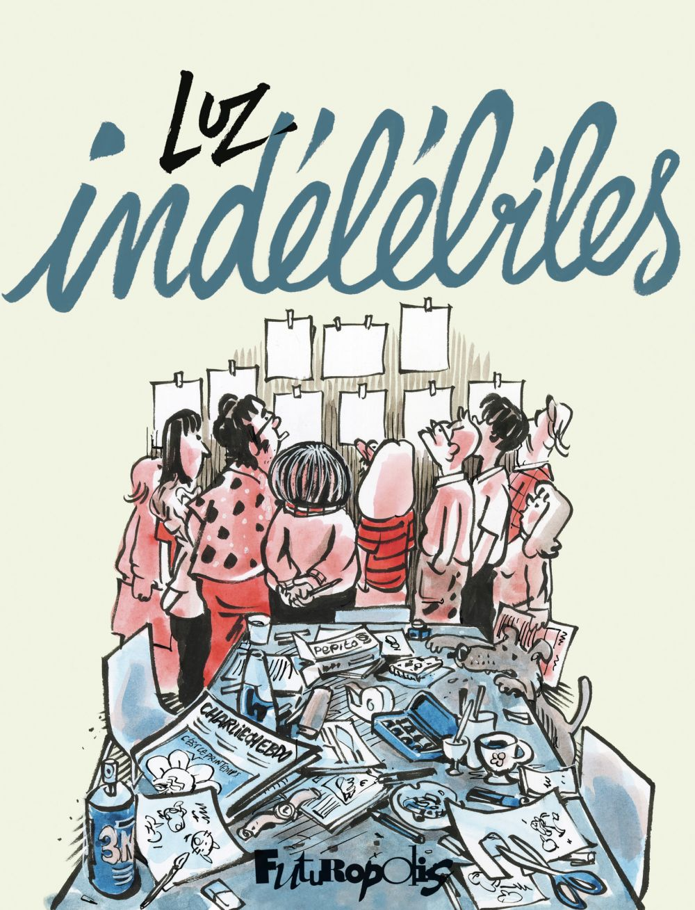 Indélébiles | Luz, . Auteur
