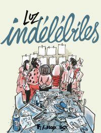 Indélébiles | Luz, . Auteur