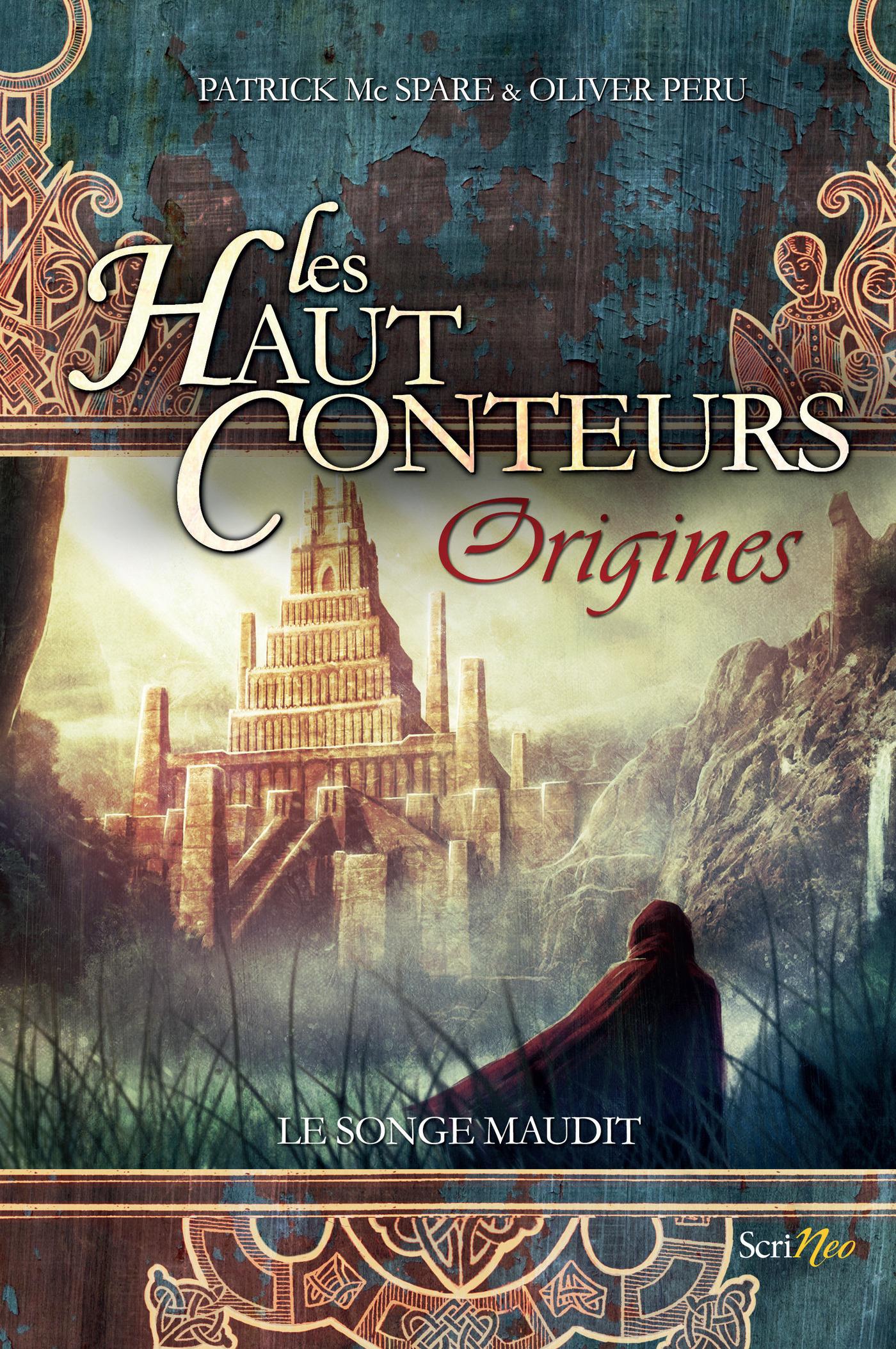 Les haut-conteurs Origines - Le songe maudit