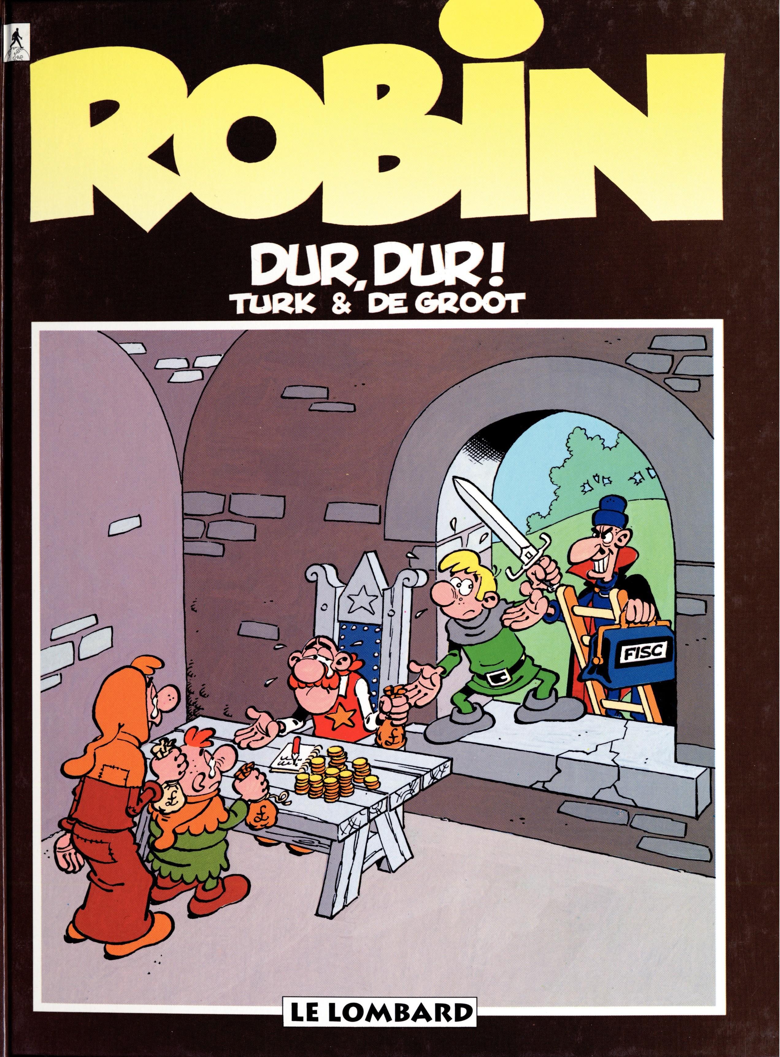 Robin Dubois – tome 8 - Dur, dur !