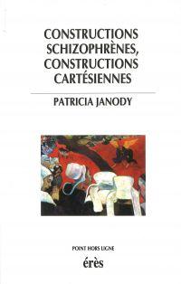 Constructions schizophrènes...