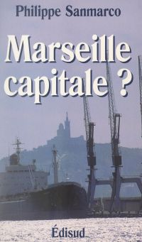 Marseille capitale ?