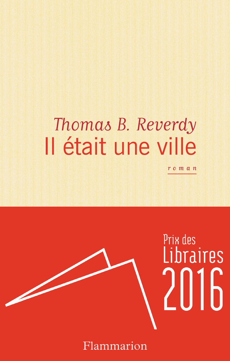 Il était une ville | Reverdy, Thomas B.. Auteur