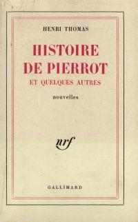 Histoire de Pierrot et quel...