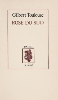 Rose du sud