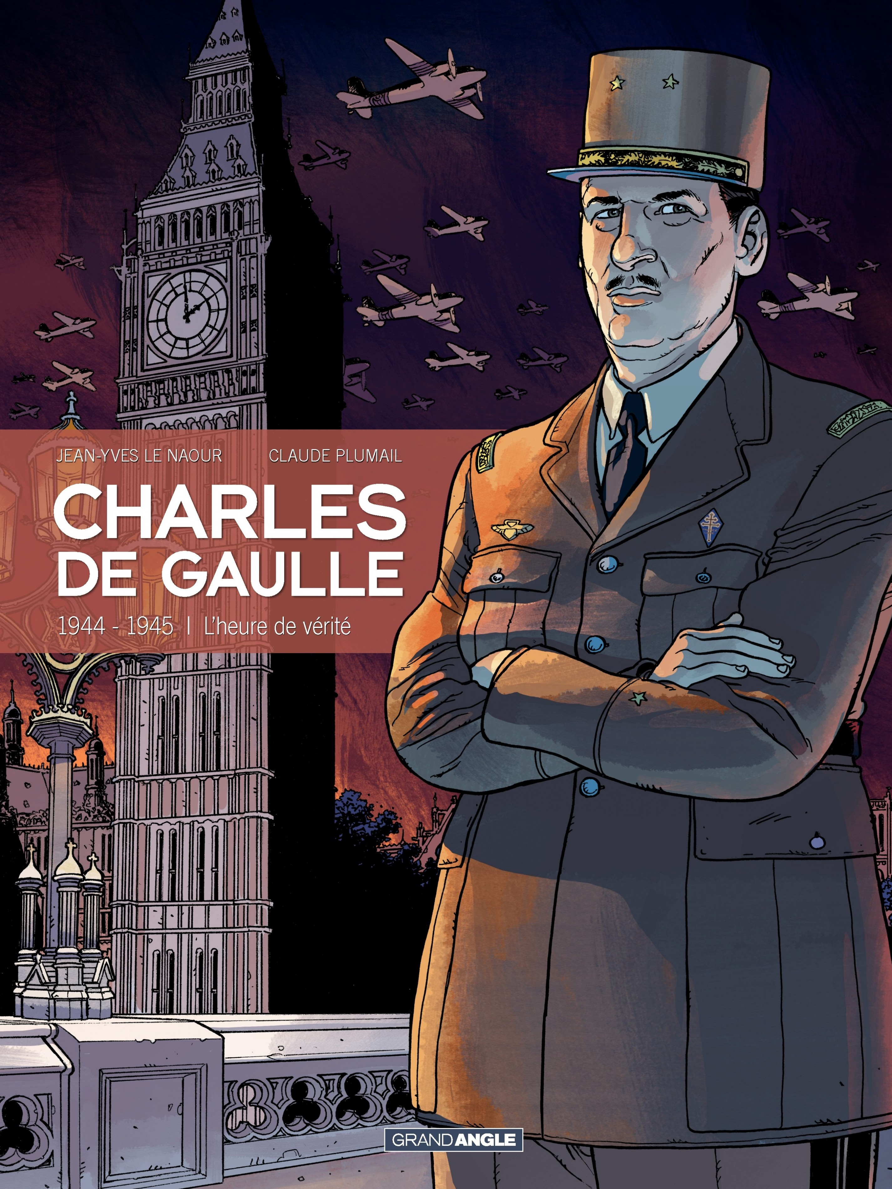 Charles de Gaulle - Tome 3 ...