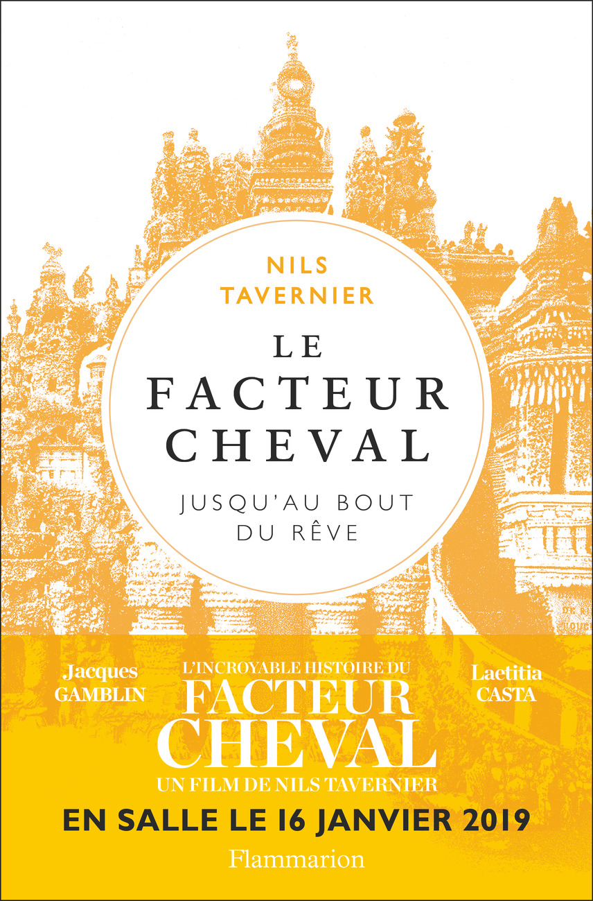 Le facteur Cheval | Tavernier, Nils