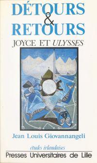 Détours et retours : Joyce ...