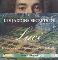 Les jardins secrets de Lucé...