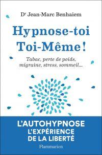 Hypnose-toi Toi-Même!