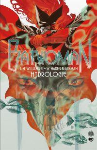 Batwoman - Tome 1 - Hydrologie