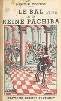 Le bal de la reine Pachiba