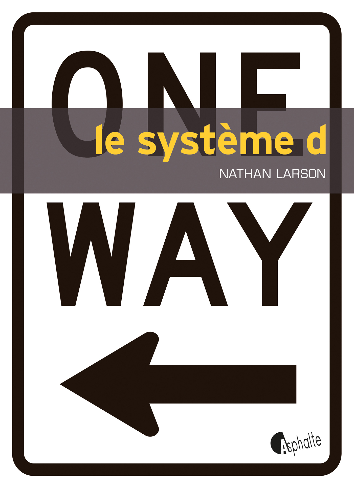 Le système D | Larson, Nathan