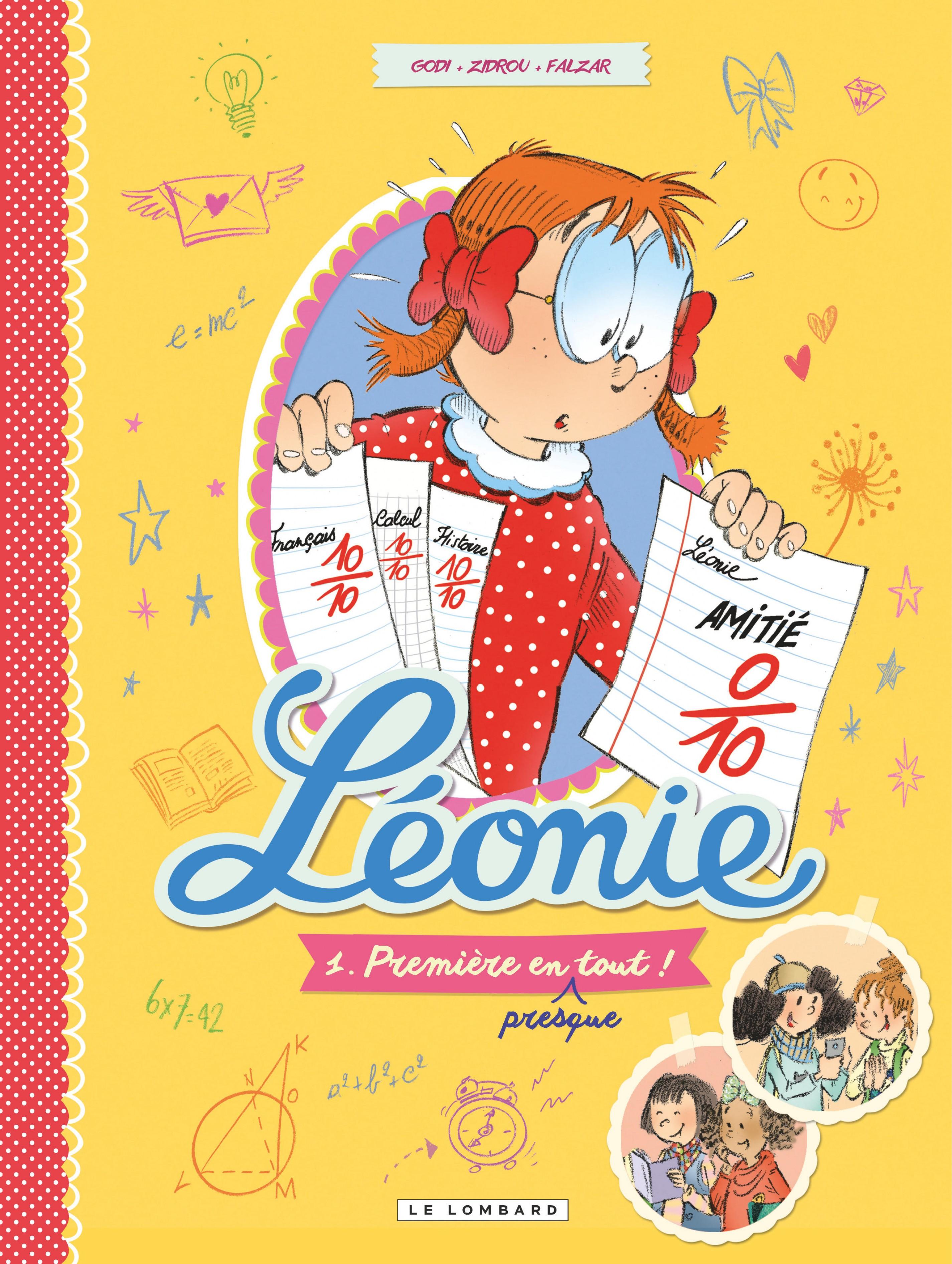 Léonie - Tome 1 - Première en (presque) tout! | Zidrou,