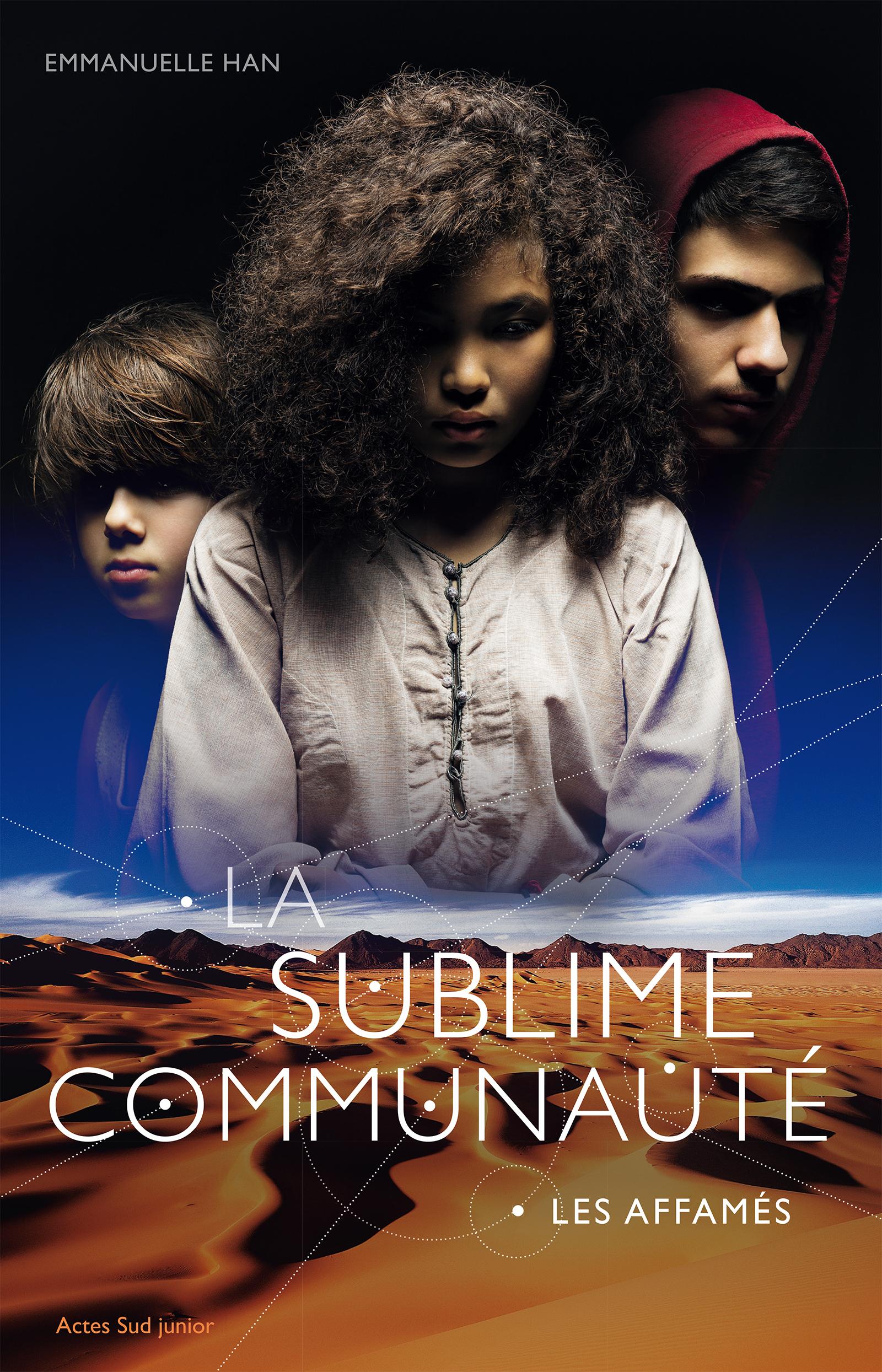 La sublime communauté - T1 | Han, Emmanuelle