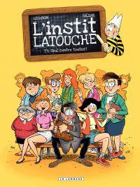 L'instit Latouche - Tome 1 ...