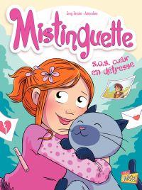 Mistinguette - Tome 6 - S.O.S. cœur en détresse | Amandine, . Illustrateur