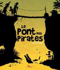Le Pont des Pirates