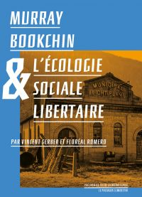 Murray Bookchin et l'écolog...