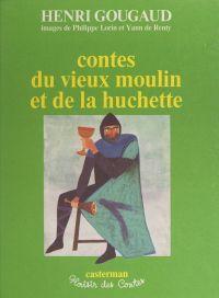 Contes du vieux moulin et d...