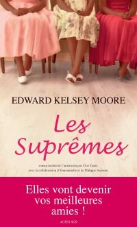 Les Suprêmes | Moore, Edward Kelsey
