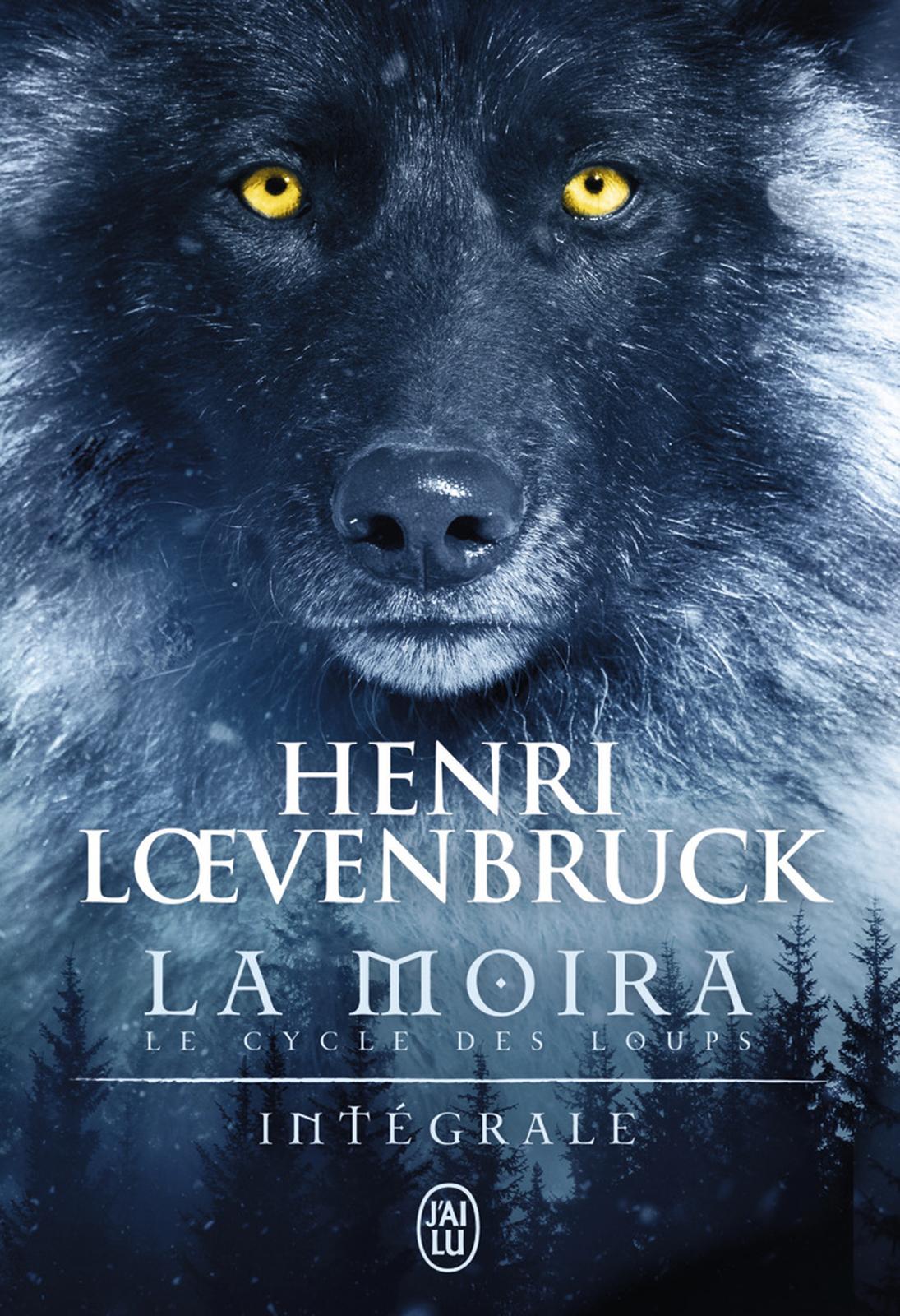 La Moïra - Le cycle des loups (L'Intégrale)