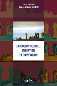Exclusion sociale, insertio...