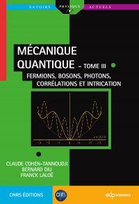 Mécanique quantique  - tome...