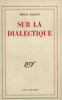 Sur la dialectique