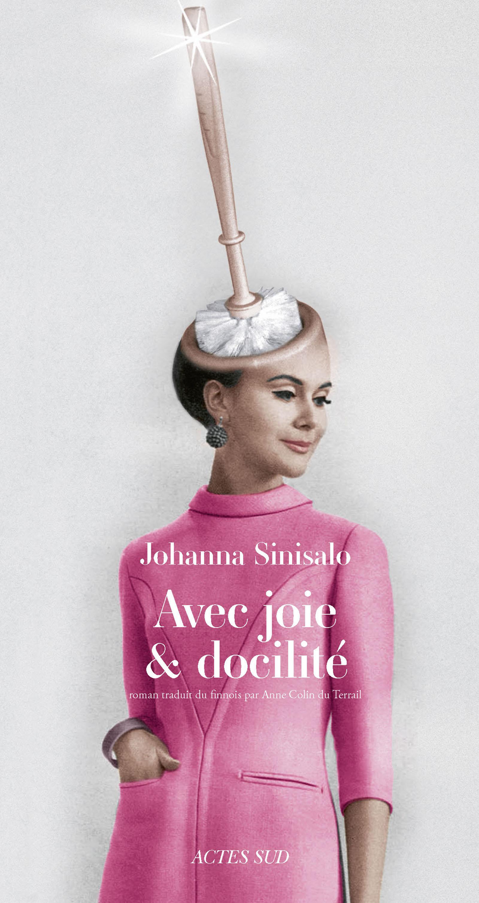 Avec joie et docilité | Sinisalo, Johanna