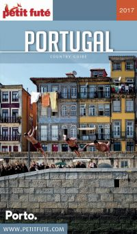PORTUGAL 2017 Petit Futé