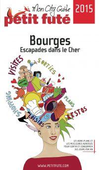 Bourges - Escapades dans le...