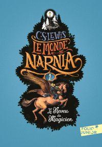 Le Monde de Narnia (Tome 1) - Le Neveu du magicien | Lewis, Clives Staples. Auteur