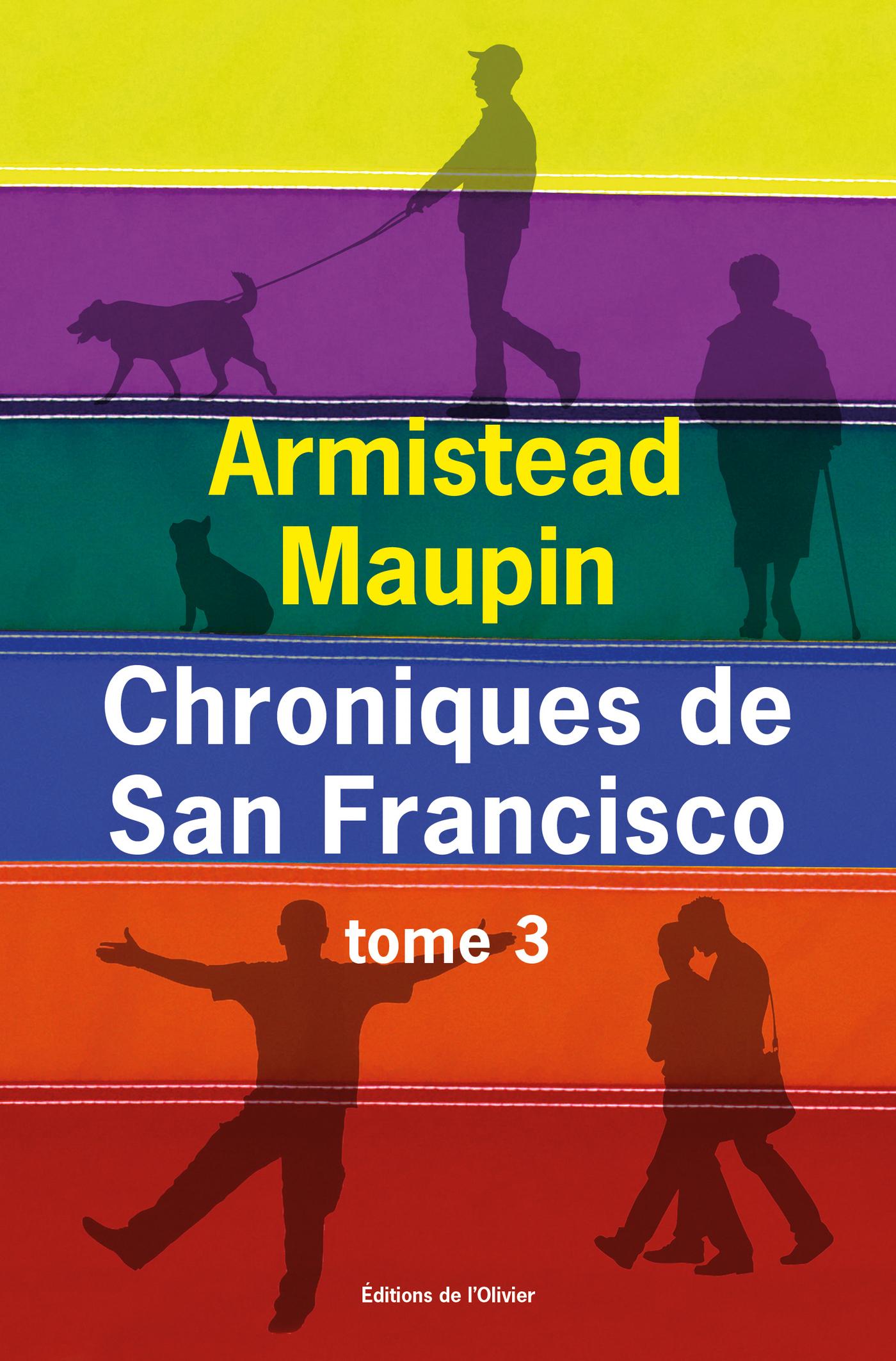 Chroniques de San Francisco - tome 3 | Maupin, Armistead