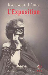 L'Exposition | Léger, Nathalie (1960-....). Auteur