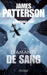 Diamants de sang | Patterson, James. Auteur